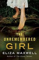 A book cover titled Unremembered Girl by Eliza Maxwell with a girl wearing a torn white dress dipping her toe in brackish water