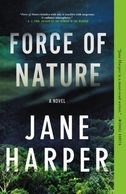 A book cover titled Force of Nature by Jane Harper with a forest canopy on the front
