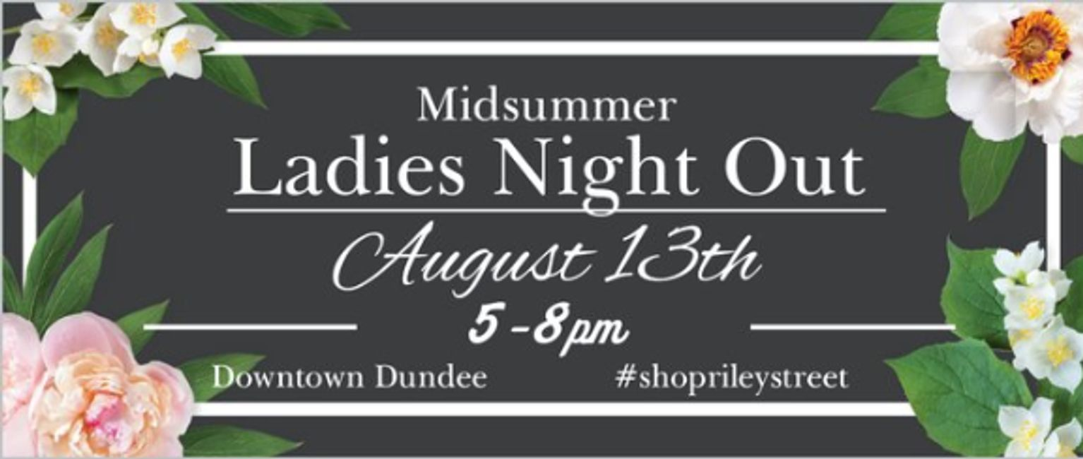 Midsummer Ladies Night Out August 13th in Downtown Dundee, MI