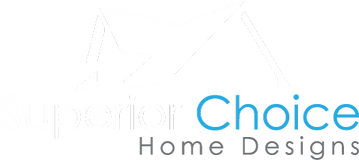 Superior Choice Home Designs