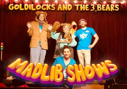 Madlib shows, live theater performances including Goldilocks and the 3 Bears, and Little Red Riding Hood.