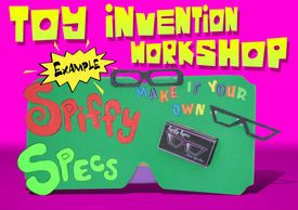 Popular Toy Invention Workshop, available for classroom, recess time, Google Classroom or Zoom video conferencing.