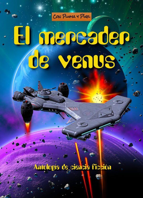 Reseña El mercader de Venus, de varios autores - Cine de Escritor