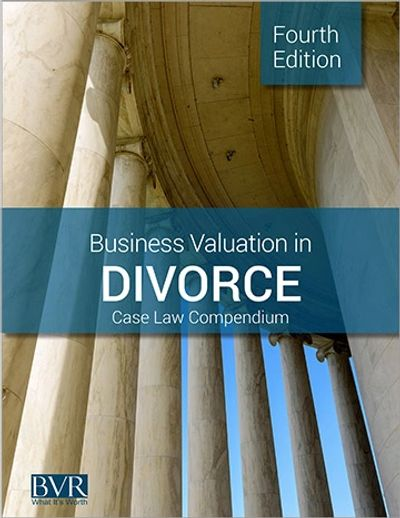 Book cover titled Fourth Edition of Divorce Case Law Compendium by Business Valuation Resources