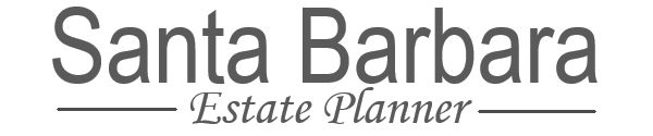 Santa Barbara Estate Planner Wills and Trusts