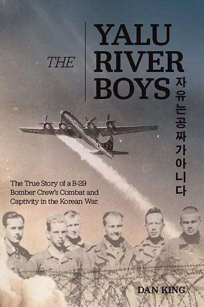 The True Story of a B-29 Bomber Crew's Combat and Captivity in the Korean War.