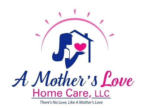 A Mother's Love Home Care, LLC