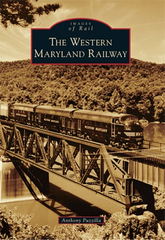 The Western Maryland Railway Anthony Puzzilla