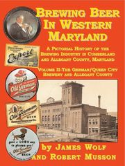 Brewing Beer Western Maryland James Wolf Robert Musson