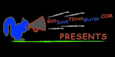god save texas water present logo blue squirrel with megaphone green miyagi