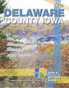Delaware County Iowa were fun, adventure, relaxation and more can be found.