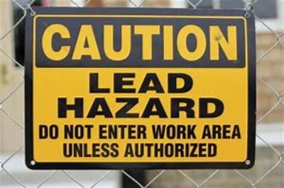 Lead Hazards Do Not Enter Work Area Unless Authorized