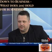 What does 2017 hold for businesses? - Global TV - Roger Grona - Firebird Business Consulting