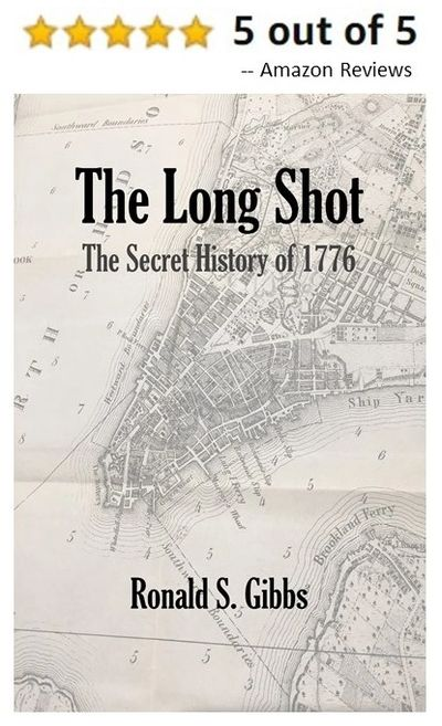 The Long Shot: The Secret History of 1776