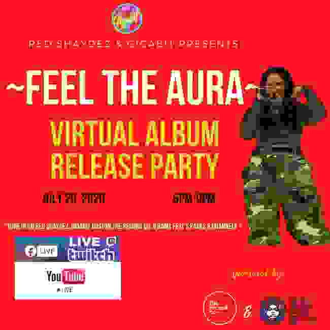 Red Shaydez Feel The Aura Virtual Album Release Party Event Flier
