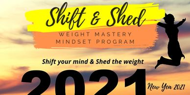 shift your mind and shed weight workshop 2021