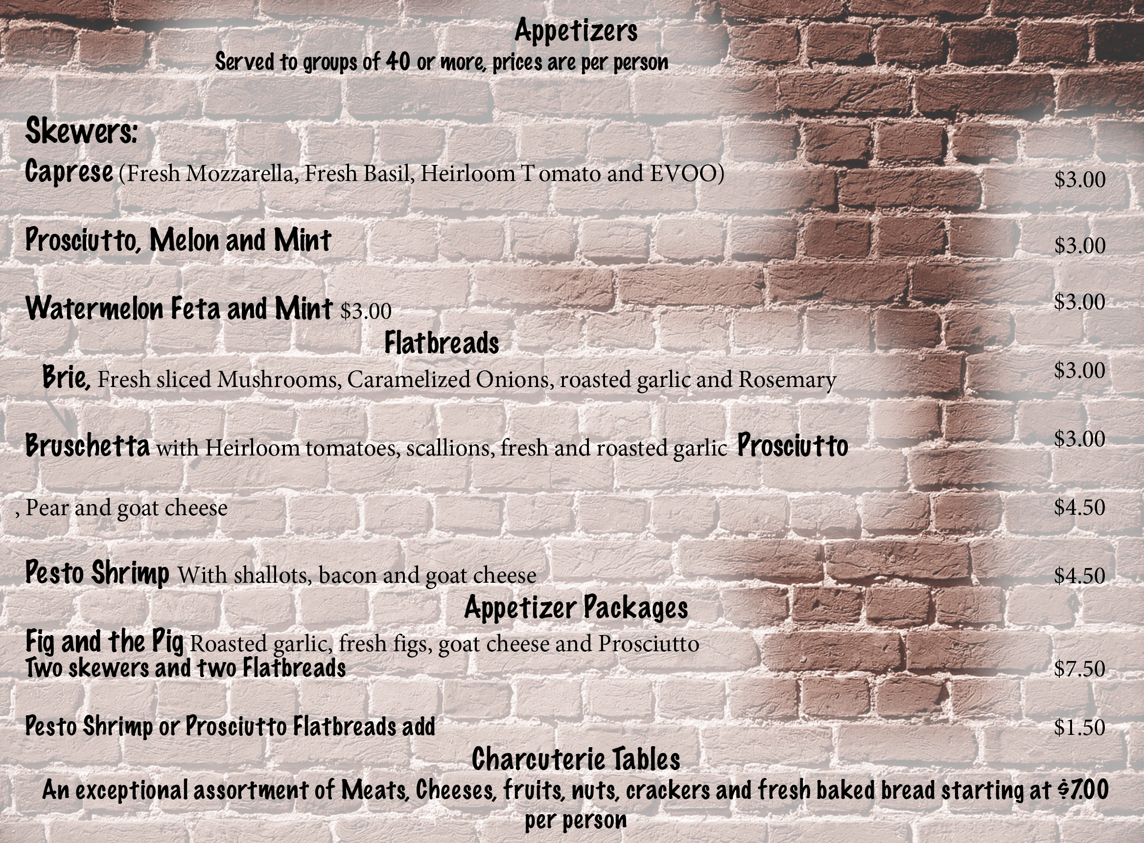 Appetizer Menu for Inferno WoodFired Pizza Kitchen . Skewers, Flatbreads, Charcuterie Tables, Etc.