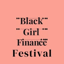 Black Girl Finance Festival