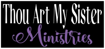 Thou Art My Sister Ministries