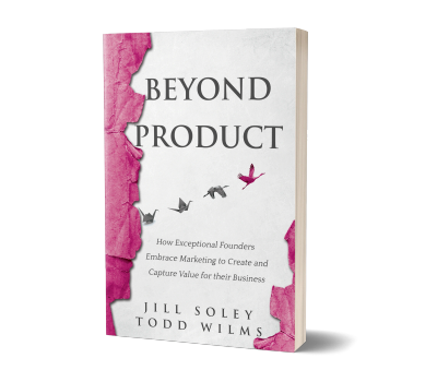 Beyond Product by Jill Soley and Todd Wilms