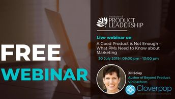 IPL Webinar: A Good Product is Not Enough