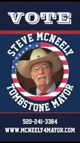 Steve McNeely for Tombstone Mayor