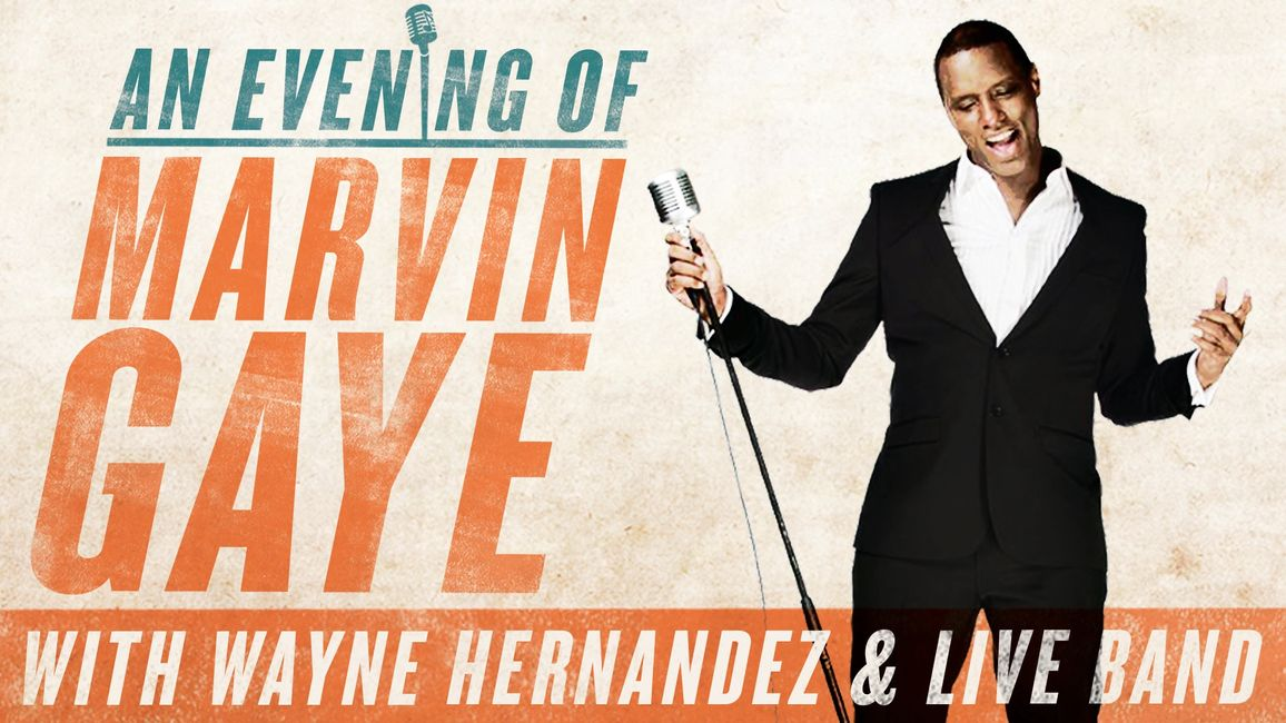 Hero image promoting 'An evening of Marvin Gaye' with Wayne Hernandez and a live band
