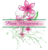 Welcome  To Plant Whisperers LLC