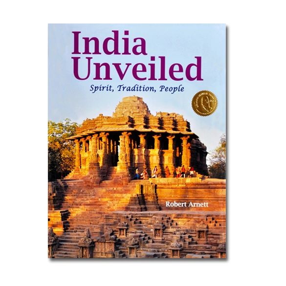 Acclaimed as the most insightful books on India, India Unveiled by Robert Arnett