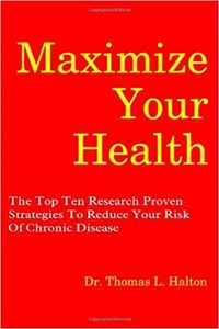 A picture of the cover of Dr. Halton's book, Maximize Your Health