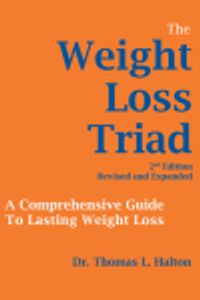 A picture of the cover of Dr. Halton's book, The Weight Loss Triad 2nd Edition