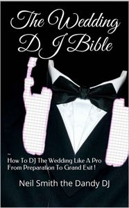 Weddig DJ Bible book cover by neil smith the dandy dj