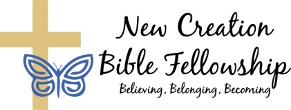 New Creation Bible Fellowship_