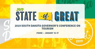2019 South Dakota Governor's Conference on Tourism in Pierre, SD * January 15-17, 2019