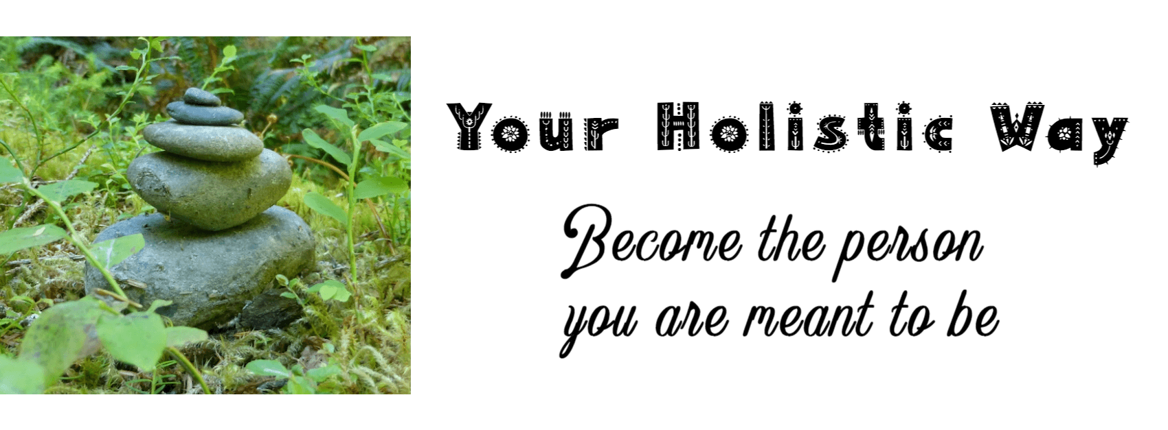 Your Holistic Way