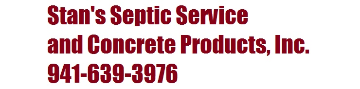Stan's Septic Service and Concrete Products, Inc.   (941)639-3976