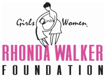 Rhonda Walker Foundation - Girls Into Women