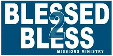BLESSED 2 BLESS Missions Ministry San Angelo, Texas