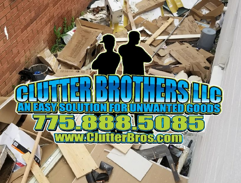 Junk Removal and Trash hauling Service Reno Sparks Clutter Brothers construction demolition Clean up