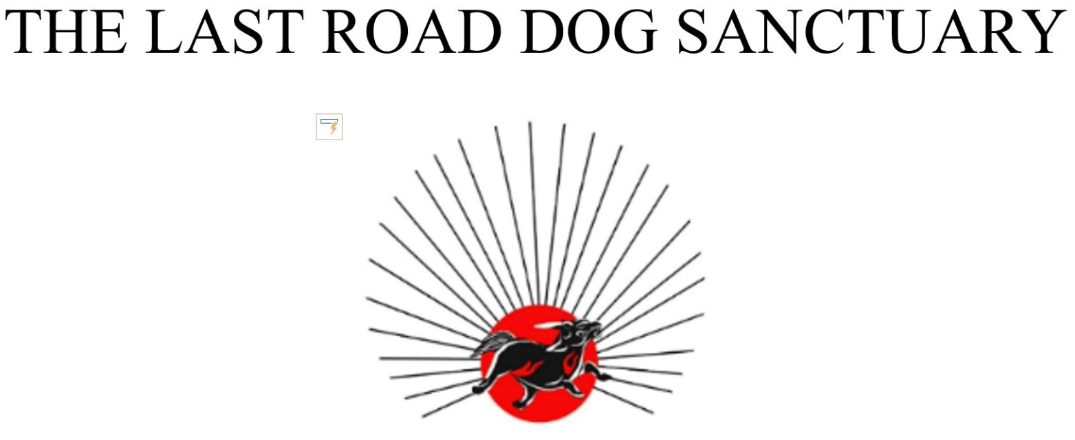 The Last Road Dog Sanctuary