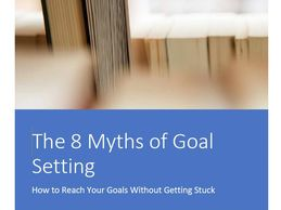 The Eight Myths of Goal Setting by Lisa Turner
