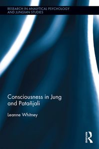 Leanne Whitney Author, Consciousness in Jung and Patañjali psychology yoga therapist Culver City