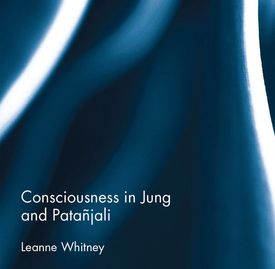 Leanne Whitney Author, Consciousness in Jung and Patañjali