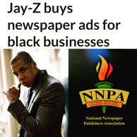 Jay Z buys full page ads for black businesses.