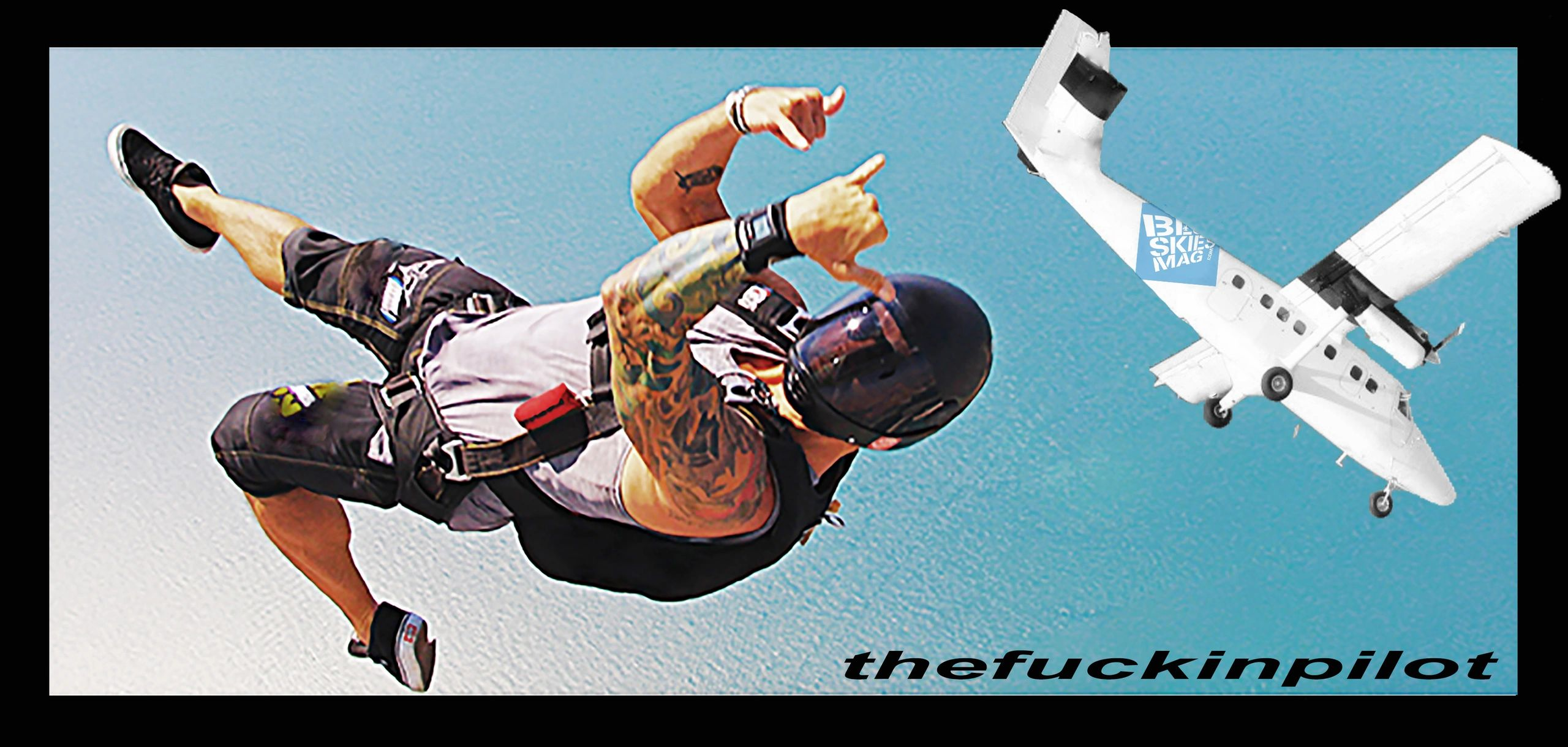 The Fuckin' Pilot on a skydive