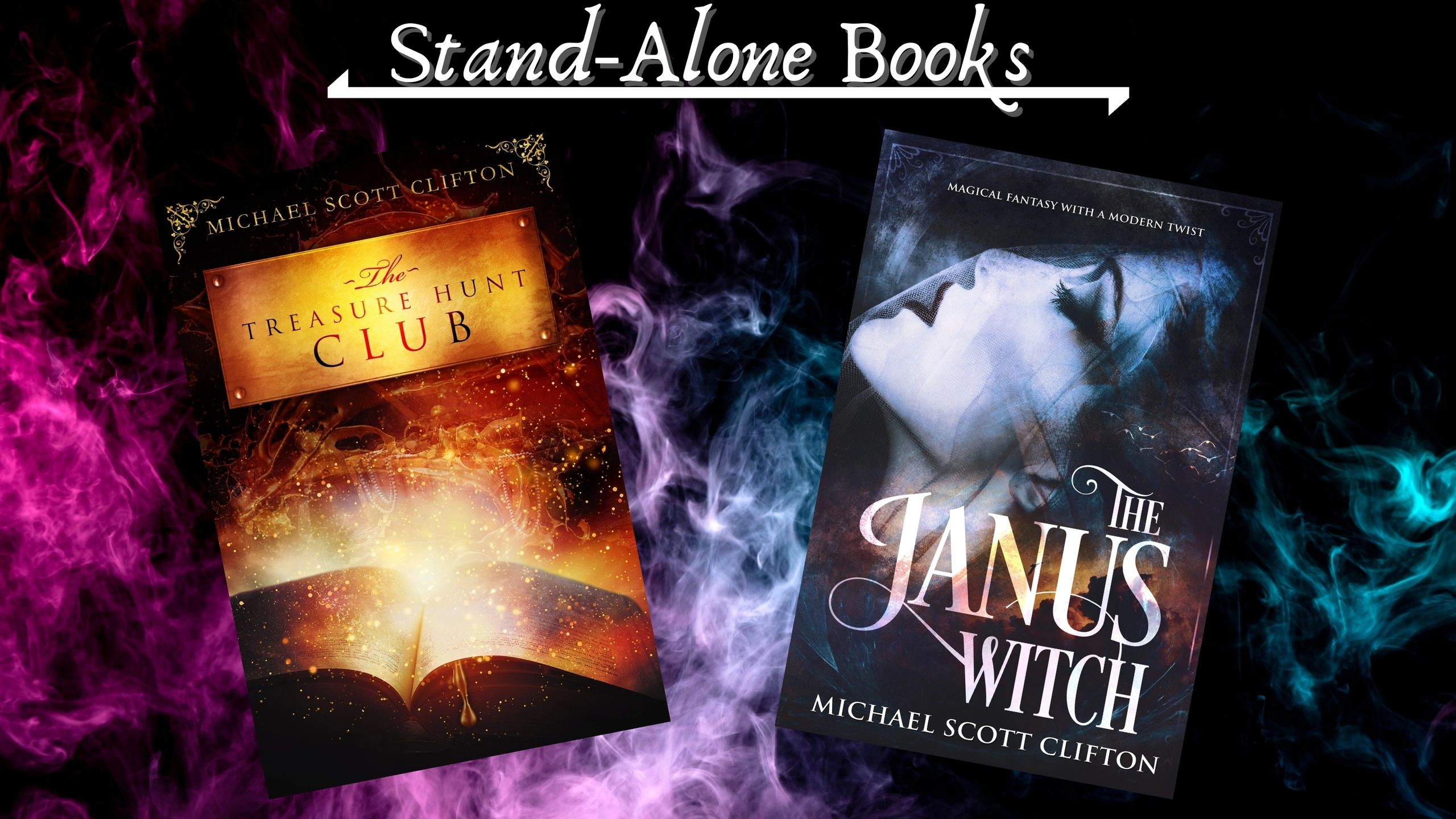 Stand-Alone Books by Author Michael Scott Clifton