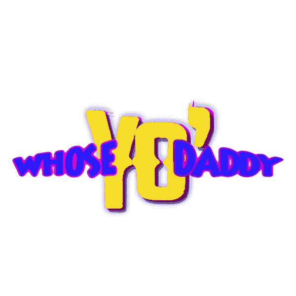 Whose YO' Daddy text logo. An online ecommerce that provides digital online products, services & IT