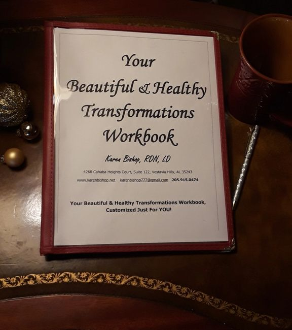 Personalized Beautiful & Healthy Transformations  Workbook -  Nutritionist Karen Bishop, RDN, LD