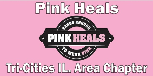 Pink Heals Tri-Cities IL Chapter