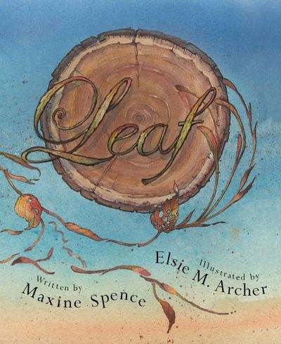 Elsie Archer's beautiful watercolour illustrations bring Leaf's story to life.
